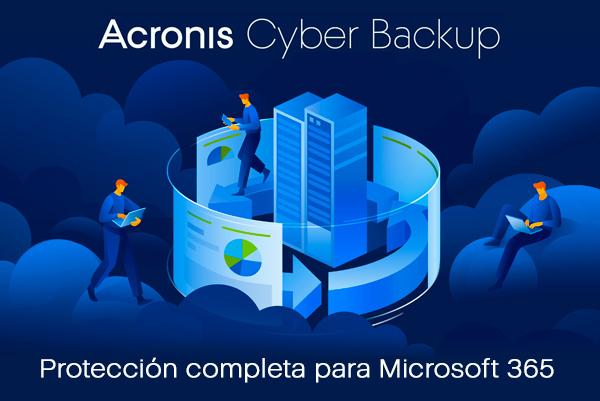 Acronis Cyber Backup, Protección completa para Microsoft 365